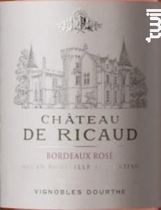 Château de Ricaud - Vignobles Dourthe - Château de Ricaud - 2016 - Rosé