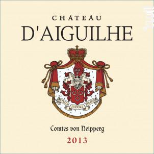 Château d'Aiguilhe - Vignobles Comtes Von Neipperg - 2013 - Rouge