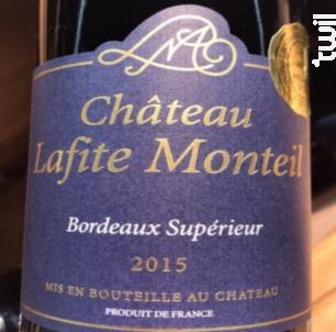 Château Lafite Monteil Bordeaux Supérieur - Château Lafite Monteil - 2015 - Rouge