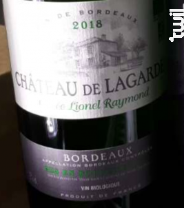 Château de Lagarde Cuvée Lionel Raymond - Vignobles Raymond - 2018 - Blanc