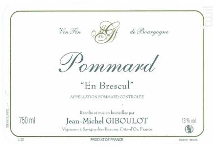 Pommard En Brescul - Domaine Giboulot Jean-Michel - 2017 - Rouge