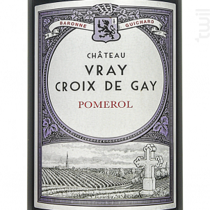 Château Vray Croix de Gay - Château Vray Croix de Gay - 2016 - Rouge