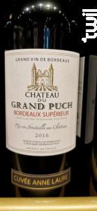Cuvée Anne Laure - Château du Grand Puch - 2016 - Rouge