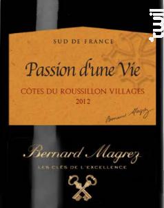 Passion d'une Vie - Bernard Magrez - 2012 - Rouge