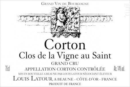 Corton Grand Cru Clos de la Vigne au Saint - Maison Louis Latour - 2015 - Rouge