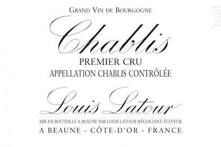 CHABLIS 1er Cru - Maison Louis Latour - 2016 - Blanc