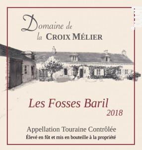 Touraine Les Fosses du Baril - Domaine de la Croix Mélier - 2018 - Rouge