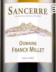 Domaine Franck Millet - Domaine Franck Millet - 2017 - Blanc