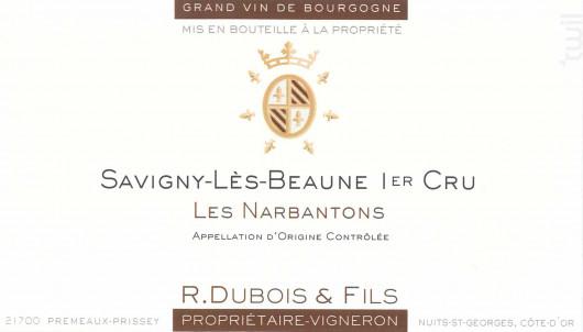 Savigny Lès Beaunes 1er Cru - Les Narbantons - Domaine R. Dubois et Fils - 2014 - Rouge