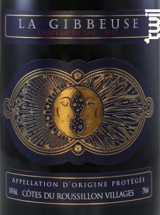 La Gibbeuse Vieilles Vignes - Château de Jau - 2017 - Rouge