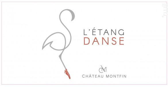 L'étang danse - Château Montfin - 2019 - Rosé