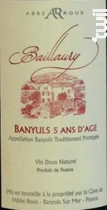 Banyuls Baillaury 5ans d'âge - Cave Abbé Rous - Non millésimé - Rouge