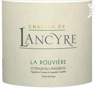 La Rouvière - CHÂTEAU DE LANCYRE - 2017 - Blanc