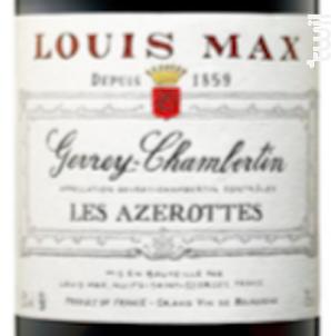 Gevrey Chambertin - Les Azerottes - Louis Max - 2015 - Rouge