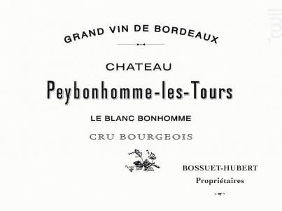 Le Blanc Bonhomme - Château Pey-Bonhomme Les Tours - Vignobles Hubert - 2018 - Blanc