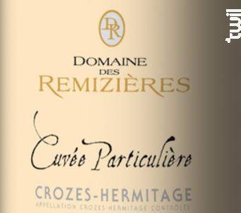 Cuvée Particulière - Domaine des Remizières - 2018 - Rouge