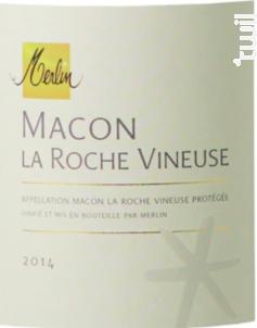 Mâcon La Roche Vineuse - Domaine Olivier Merlin - 2015 - Blanc