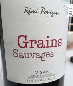 Grains Sauvages - Domaine Dieu-Le-Fit - Rémi Pouizin - 2016 - Rouge