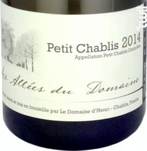 Petit Chablis Les Allées du Domaine - Le Domaine d'Henri - 2014 - Blanc