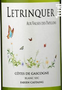 Letrinquer Aux Valses Des Papillons - VIGNOBLES FABIEN CASTAING - 2019 - Blanc
