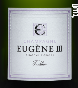 TRADITION BRUT - Champagne Eugène III - Non millésimé - Effervescent