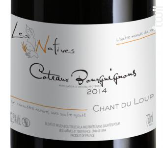 Chant du Loup - Sans Sulfites - LES NATIVES - 2014 - Rouge