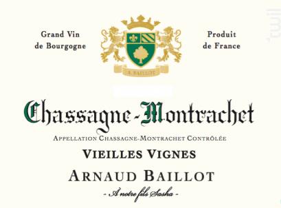 Chassagne-Montrachet -  Vieilles Vignes - Domaine Arnaud Baillot - 2016 - Blanc