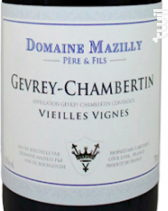 Gevrey-Chambertin Vieilles Vignes - Domaine Mazilly Père & Fils - 2018 - Rouge