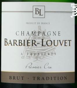 Brut Tradition - Champagne Barbier-Louvet - Non millésimé - Effervescent