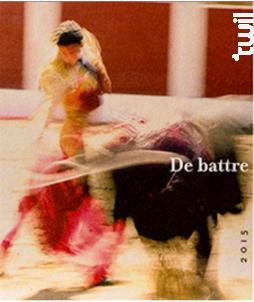 De battre mon coeur s'est arrêté - Hervé Bizeul - Le Clos des Fées - 2019 - Rouge