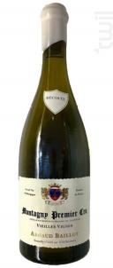 Montagny 1er Cru  Vieilles Vignes - Domaine Arnaud Baillot - 2015 - Blanc