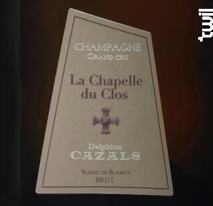 La Chapelle du Clos, Brut, Grand Cru - Champagne Cazals Claude - 2014 - Effervescent