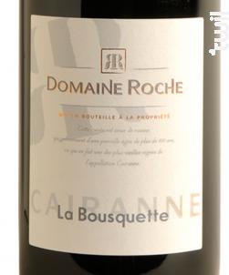 Cairanne La Bousquette - Domaine Roche - Vallée du Rhône - 2014 - Rouge