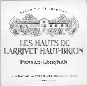 Les Hauts de Larrivet Haut-Brion - Château Larrivet Haut-Brion - 2011 - Rouge