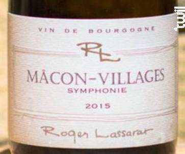 MACON VILLAGE SYMPHONIE - Roger Lassarat - 2016 - Blanc