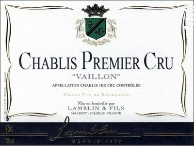Chablis 1er Cru Vaillon - Michel Lamblin et Fils - 2017 - Blanc