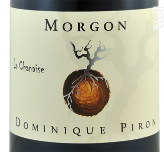 Morgon La Chanaise - Dominique Piron - 2016 - Rouge