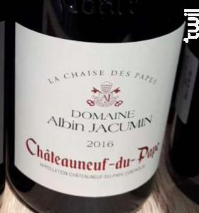 La Chaise des Papes - Domaine Albin Jacumin - 2016 - Rouge