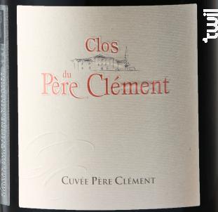 Cuvée Père Clément - Clos du Pere Clement - 2015 - Rouge