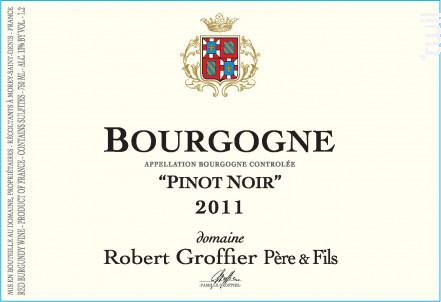 Bourgogne Pinot Noir - Domaine Groffier Robert Père et Fils - 2016 - Rouge