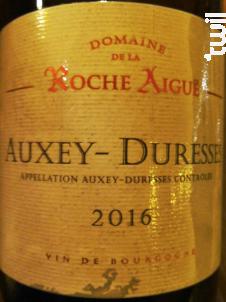 Auxey-Duresses - Domaine de La Roche Aigüe - 2016 - Rouge