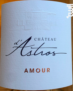 Cuvée Amour - Château d'Astros - 2020 - Rosé