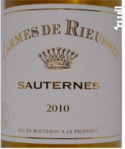 Carmes de Rieussec - Domaines Barons de Rothschild - Château Rieussec - 2010 - Blanc