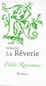 Petite Roussane - Domaine de  la Rêverie - 2017 - Blanc