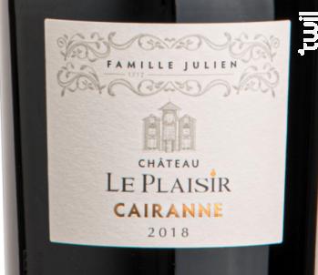 Cairanne - Château Le Plaisir - Famille Julien - 2018 - Rouge