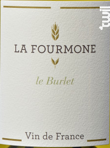 Le BURLET - Domaine la Fourmone - Non millésimé - Blanc