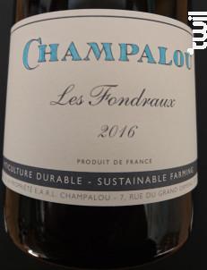 Vouvray La Cuvée des Fondraux - Champalou - 2016 - Blanc