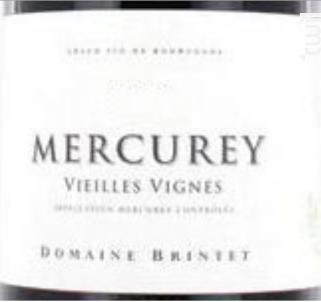 MERCUREY VIEILLES VIGNES - Domaine Brintet - 2015 - Blanc