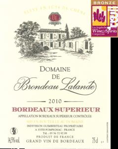Bordeaux Superieur - Domaine de Brondeau Lalande - 2010 - Rouge
