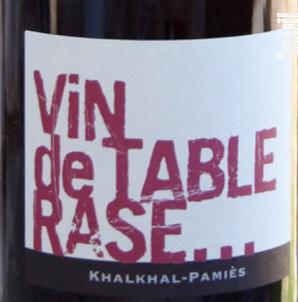 VIN DE TABLE RASE - Khalkhal-Pamiès - 2012 - Rouge